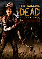 Игра The Walking Dead: Season 2 [2013]