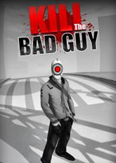 Игра Kill The Bad Guy [2014]