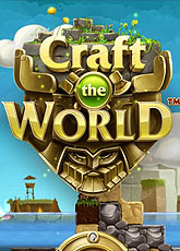 Игра Craft The World [2013]