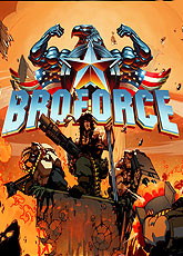 Игра Broforce [2014]