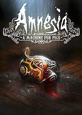 Игра Amnesia: A Machine for Pigs [2013]