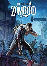 Игра Project Zomboid [2013]