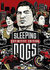 Игра Sleeping Dogs: Definitive Edition [2014]