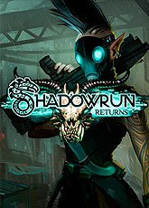 Игра Shadowrun Returns [2013]